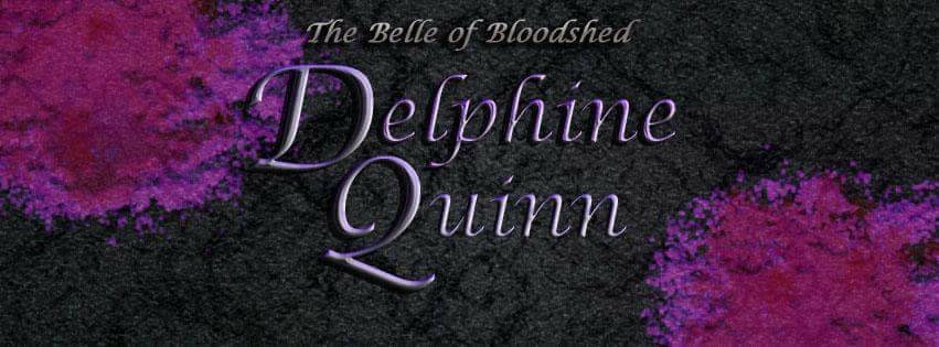 The Belle of Bloodshed - Delphine Quinn